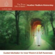 Three Gifts of Merlin Meditation - Heather Redfern-Kinnersley